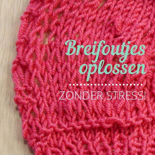Breien - Foutjes oplossen (zonder stress!) 4